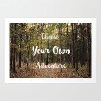 Choose Your Own Adventur… Art Print