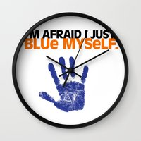I'm Afraid I Just Blue Myself. Wall Clock