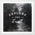 Explore the Trail Art Print