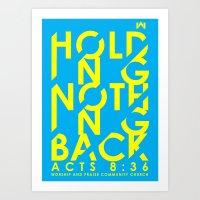 NOTHING HOLDING BACK Art Print
