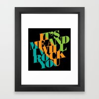 It's Me And I Will Rock … Framed Art Print
