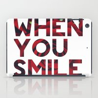 I Smile... iPad Case