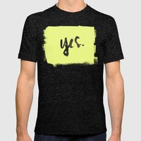 yes. Mens Fitted Tee Tri-Black SMALL