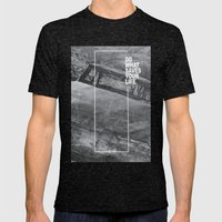 Do What Saves Your Life Mens Fitted Tee Tri-Black SMALL