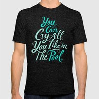 Cry In The Pool Mens Fitted Tee Tri-Black SMALL