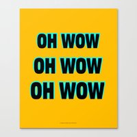 OH WOW #1 Canvas Print