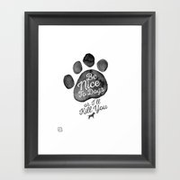 Be Nice To Dogs Framed Art Print