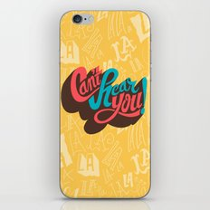 Can't Hear You iPhone & iPod Skin