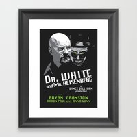 Dr. White And Mr. Heisen… Framed Art Print