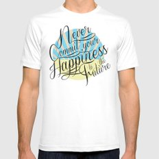Never Commit your Happiness to the Future Mens Fitted Tee White SMALL