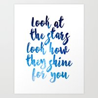 Look At The Stars Look How They Shine For You Art Print Art Print