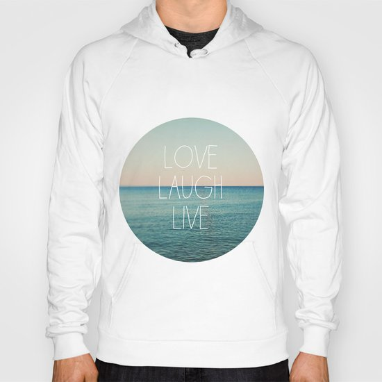 Love Laugh Live #2 Hoody