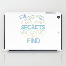 Each other's secrets iPad Case