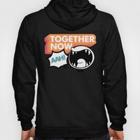 Together Now... AAH! Hoody