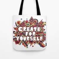 Create For Yourself (2) Tote Bag