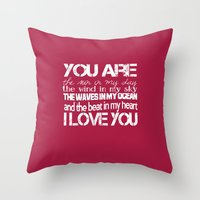 You Are My Valentine Throw Pillow