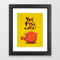 I'm Cute! Framed Art Print