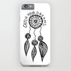 Catch your dreams  iPhone 6 Slim Case