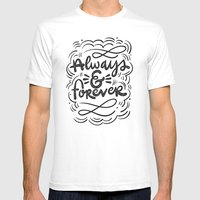 ALWAYS & FOREVER Mens Fitted Tee White SMALL