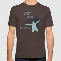 Art is like Religion Mens Fitted Tee Brown SMALL