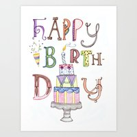 happy birthday Art Prints featuring Happy Birthday by Brooke Weeber