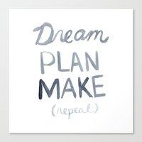 Dream Plan Make Canvas Print