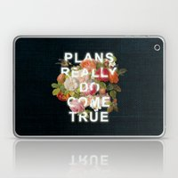 Plans Really Do Come True Laptop & iPad Skin