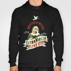 Mother Mary Extra Virgin… Hoody