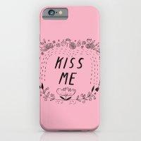 Kiss Me - Pink iPhone 6 Slim Case