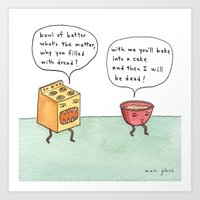 bowl of batter, what's the matter Art Print