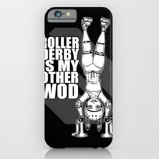 Roller Derby is My Other Wod Crossfit Slim Case iPhone 6s