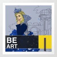 BE  ART Art Print