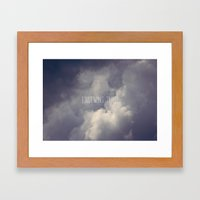 I Just Want to Feel Framed Art Print