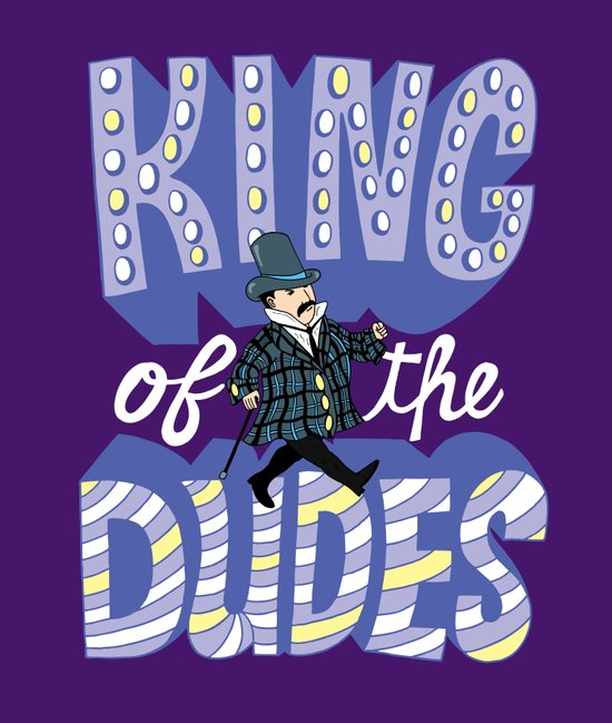 King of the Dudes Art Print