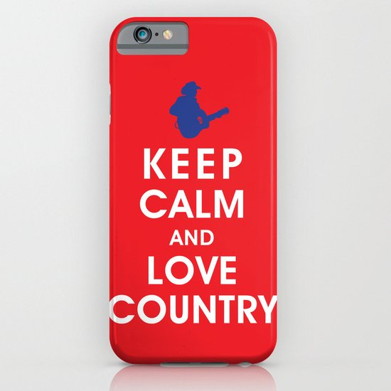 Keep Calm and Love Country iPhone & iPod Case
