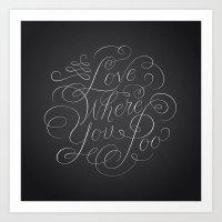 Love Where You Poo - Gra… Art Print