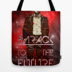 Barack To The Future Tote Bag