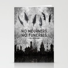 Six Of Crows - No Mourne… Stationery Cards