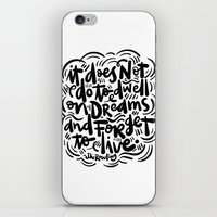 do not dwell on dreams... iPhone & iPod Skin