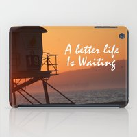 Better Life iPad Case