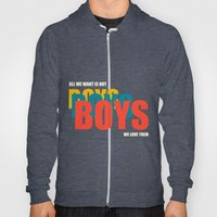 Boys Boys Boys Hoody