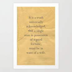 It is a truth universally acknowledged... Art Print
