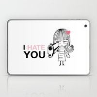 I Hate You / Gun Laptop & iPad Skin