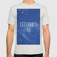 Celebrate life Mens Fitted Tee Silver SMALL