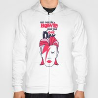 We Can Be Bowie...(Part … Hoody
