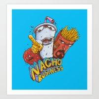 Nacho Business Art Print