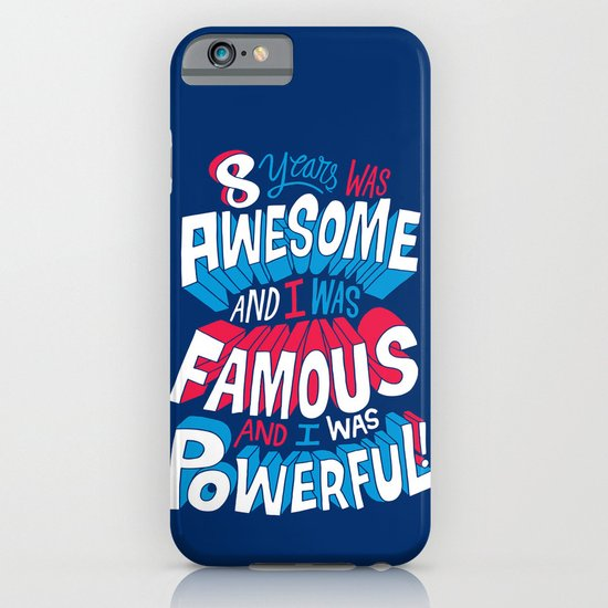 8yrs was Awesome! iPhone & iPod Case