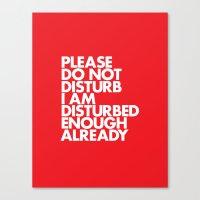 PLEASE DO NOT DISTURB I … Canvas Print