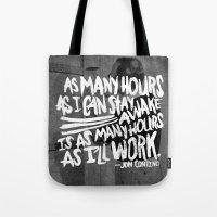 Jon Contino On Work Ethi… Tote Bag