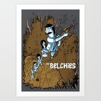 The Belchies Art Print